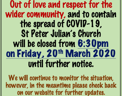 St Peter Julian's Church Closure - from 20th March evening